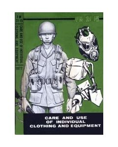 CARE AND USE OF INDIVIDUAL CLOTHING AND EQUIPMENT FIELD MANUAL FM 21-15