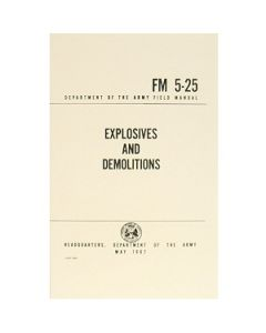 Explosives and Demolitions Manual FM 5-25