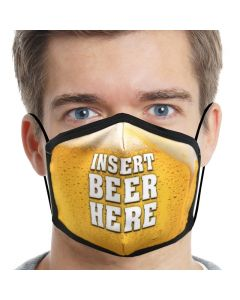 Insert Beer Here Face Mask